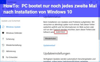 HowTo PC bootet nur noch jedes zweite Mal nach Installation von Windows 10