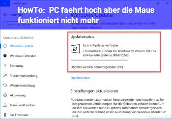 HowTo PC fährt hoch aber die Maus funktioniert nicht mehr
