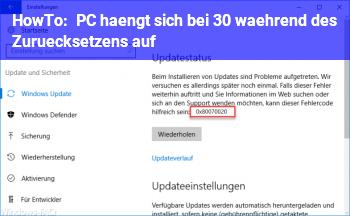 HowTo PC hängt sich bei 30% während des Zurücksetzens auf