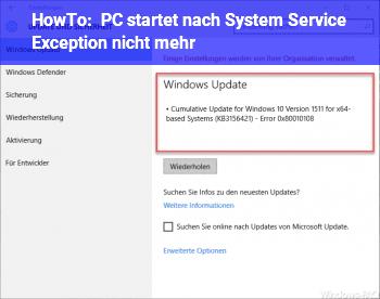 HowTo PC startet nach System Service Exception nicht mehr