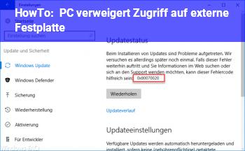 HowTo PC verweigert Zugriff auf externe Festplatte