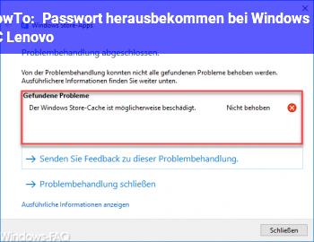 HowTo Passwort herausbekommen bei Windows 10 PC Lenovo?