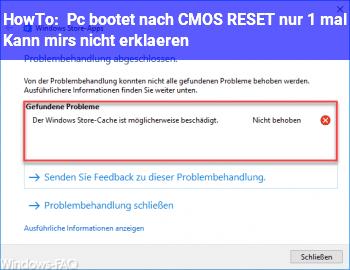 HowTo Pc bootet nach CMOS RESET nur 1 mal! Kann mirs nicht erklären