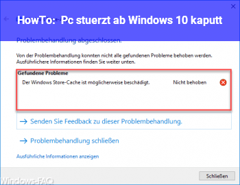 HowTo Pc stürzt ab, Windows 10 kaputt?