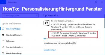 HowTo Personalisierung/Hintergrund Fenster