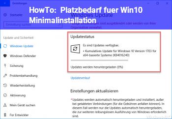 HowTo Platzbedarf für Win10 Minimalinstallation