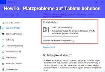 HowTo Platzprobleme auf Tablets beheben