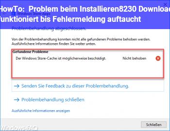 HowTo Problem beim Installieren… Download funktioniert bis Fehlermeldung auftaucht