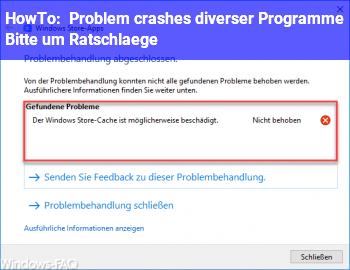 HowTo [Problem] (crashes diverser Programme) Bitte um Ratschläge