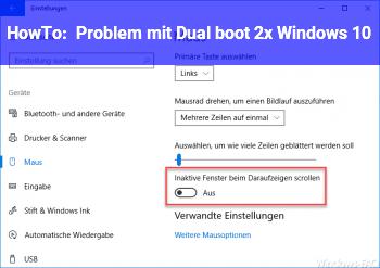 HowTo Problem mit Dual boot 2x Windows 10