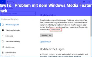HowTo Problem mit dem Windows Media Feature Pack !