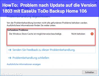 HowTo Problem nach Update auf die Version 1803 mit EaseUs ToDo Backup Home 10.6