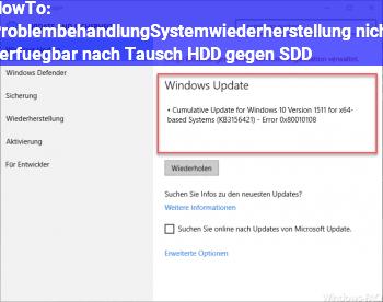 HowTo Problembehandlung/Systemwiederherstellung nicht verfügbar nach Tausch HDD gegen SDD