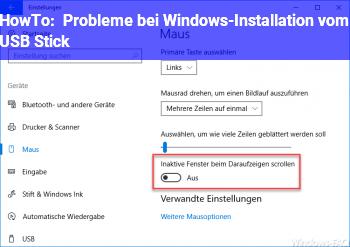 HowTo Probleme bei Windows-Installation vom USB Stick