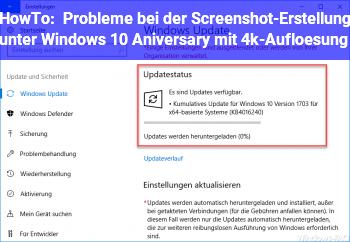 HowTo Probleme bei der Screenshot-Erstellung unter  Windows 10 Aniversary mit 4k-Auflösung