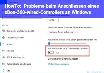 HowTo Probleme beim Anschließen eines xBox-360-wired-Controllers an Windows