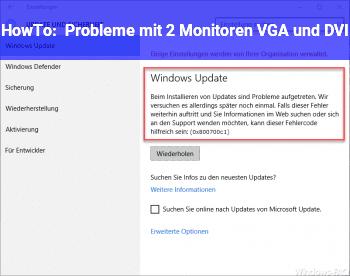 HowTo Probleme mit 2 Monitoren (VGA und DVI)
