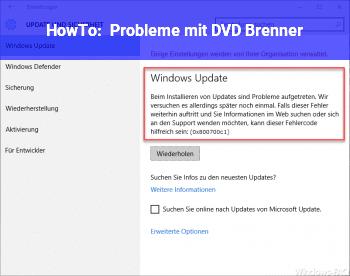 HowTo Probleme mit DVD Brenner