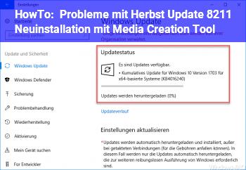 HowTo Probleme mit Herbst Update – Neuinstallation mit Media Creation Tool