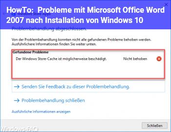 HowTo Probleme mit Microsoft Office Word 2007 nach Installation von Windows 10