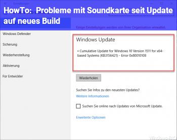 HowTo Probleme mit Soundkarte seit Update auf neues Build