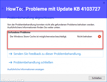 HowTo Probleme mit Update KB 4103727