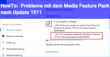 HowTo Probleme mit dem Media Feature Pack nach Update 1511