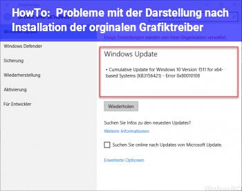 HowTo Probleme mit der Darstellung nach Installation der orginalen Grafiktreiber