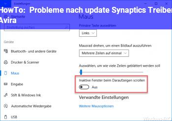 HowTo Probleme nach update: Synaptics Treiber, Avira