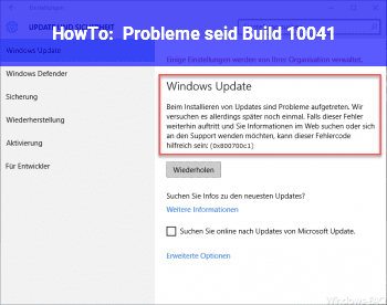 HowTo Probleme seid Build 10041