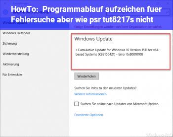 HowTo Programmablauf aufzeichen für Fehlersuche, aber wie? (psr tut's nicht)