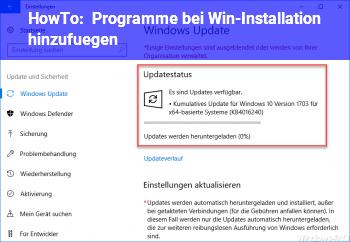 HowTo Programme bei Win-Installation hinzufügen?