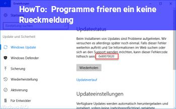 Programme frieren ein (keine Rückmeldung) - Windows 10 Net