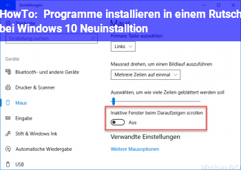 "HowTo Programme installieren ""in einem Rutsch"" bei Windows 10 Neuinstalltion"
