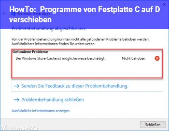 HowTo Programme von Festplatte C auf D verschieben?