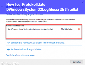 HowTo Protokolldatei D:\Windows\System32\Logfiles\srt\SrtTrail.txt