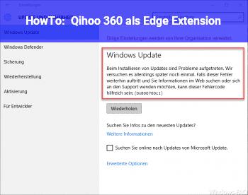 HowTo Qihoo 360 als Edge Extension