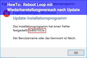 HowTo Reboot Loop mit Wiederherstellungsversuch nach Update