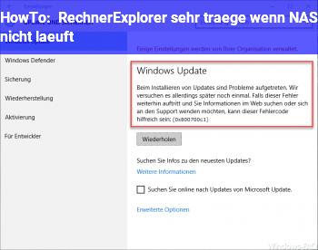 HowTo Rechner/Explorer sehr träge wenn NAS nicht läuft