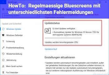 HowTo Regelmässige Bluescreens mit unterschiedlichsten Fehlermeldungen