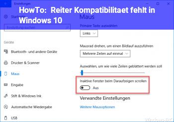 HowTo Reiter Kompatibilität fehlt in Windows 10