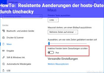 HowTo Resistente Änderungen der hosts-Datei durch Unchecky