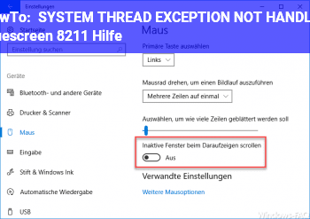 HowTo SYSTEM THREAD EXCEPTION NOT HANDLED | Bluescreen – Hilfe!