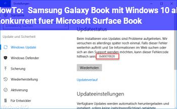 HowTo Samsung Galaxy Book mit Windows 10 als Konkurrent für Microsoft Surface Book?