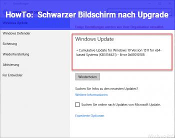 HowTo Schwarzer Bildschirm nach Upgrade