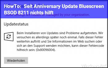 HowTo Seit Anniversary Update Bluescreen BSOD – nichts hilft