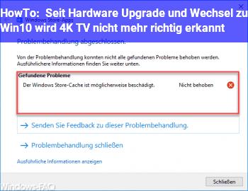 HowTo Seit Hardware Upgrade und Wechsel zu Win10 wird 4K TV nicht mehr richtig erkannt.