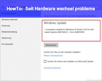 HowTo Seit Hardware wechsel probleme