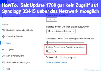 HowTo Seit Update 1709 gar kein Zugriff auf Synology DS415+ über das Netzwerk möglich