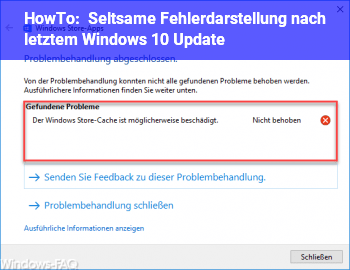 HowTo Seltsame Fehlerdarstellung nach letztem Windows 10 Update